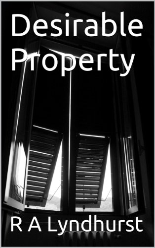 Book: Desirable Property by R A Lyndhurst