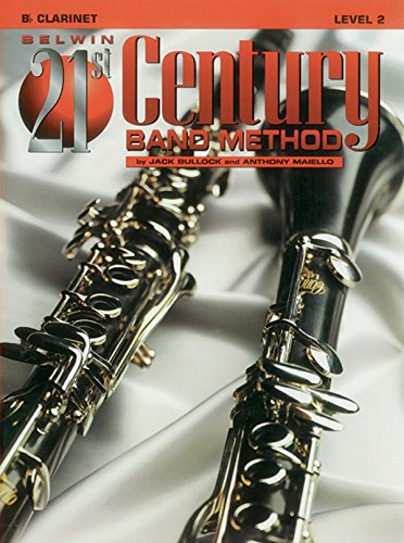 Belwin 21st Century Band Method, Level 2: B-flat Clarinet