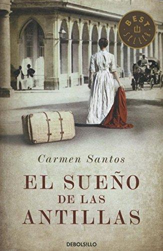 El sueño de las antillas / The dream of the Antilles (Spanish Edition)
