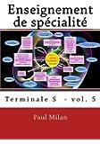 Enseignement de spécialité: Terminale S vol. 5