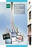 img - for CONECTADOS EN EL CIBERESPACIO (Spanish Edition) book / textbook / text book