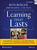 img - for Learning That Lasts, with DVD: Challenging, Engaging, and Empowering Students with Deeper Instruction book / textbook / text book