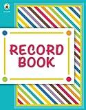 Color Me Bright Record Book, Carson-Dellosa Publishing, 1483803023
