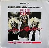 Your heart keeps burning (Burning Megamix, 1985) [Vinyl Single]