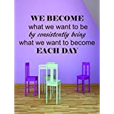 Wall Decal: Girl Scouts We Become What We Want to Be by Consistently Being What We Want to Become Each Day Quote Custom Wall Decal Vinyl Sticker 12 Inches X 12 Inches