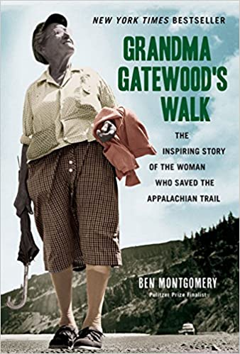 Image result for Grandma Gatewood's Walk  by Ben Montgomery