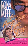Front cover for the book An American Love Story by Rona Jaffe
