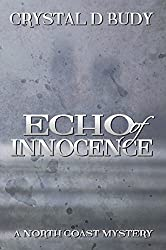 Echo of Innocence (North Coast Mystery Book 5)