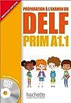 Delf Prim A1.1: Livre de L'Eleve + CD Audio