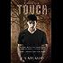 Touch (A Denazen Novel Book 1)