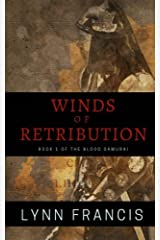 Wind's Of Retribution: Book One Of The Blood Samurai (Volume 1) Paperback