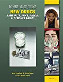 New Drugs: Bath Salts, Spice, Salvia, & Designer Drugs (Downside of Drugs)