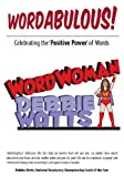Wordabulous!, Debbie Watts, 0971239894