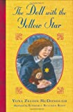 The Doll with the Yellow Star, Yona Zeldis McDonough, 0805063374