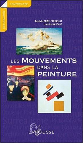 Livres Les mouvements dans la peinture - Nouvelle présentation epub pdf