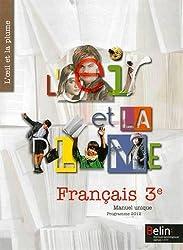 Français 3e : Manuel unique, Programme 2012