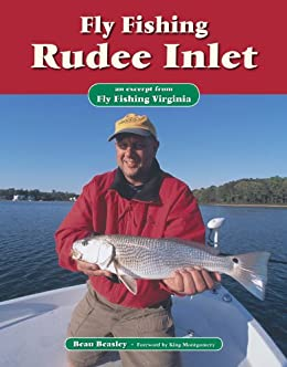 Fly fishing rudee inlet an excerpt from fly for Fly fishing virginia