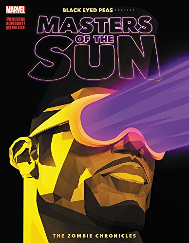 Black Eyed Peas Present: Masters of the Sun: The Zombie Chronicles (Black Eyed Peas Presents: Masters of the Sun) cover