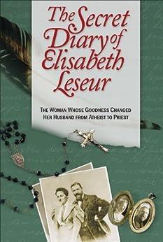 Secret Diary of Elisabeth Leseur by [Leseur, Elisabeth]
