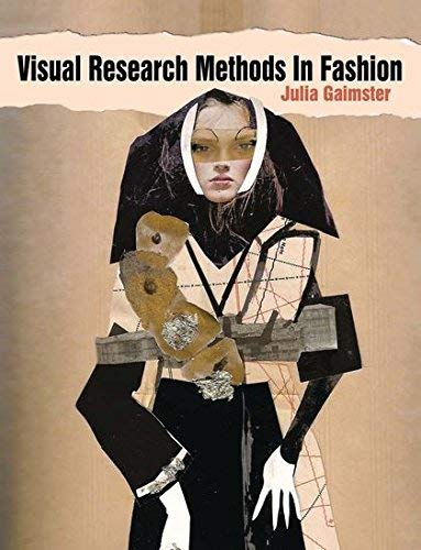 Visual Research Methods in Fashion by Julia Gaimster (1-May-2011) Paperback