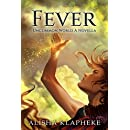 Fever: An Uncommon World Novella