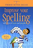 img - for Improve Your Spelling (Usborne Better English) (Internet Linked) by Robyn Gee (29-Sep-2000) Paperback book / textbook / text book