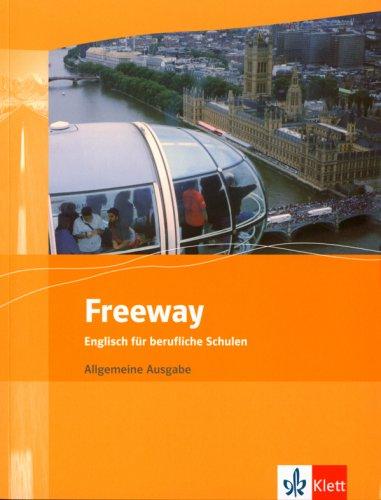 freeway-englisch-fr-berufliche-schulen-bisherige-ausgaben-freeway-allgemeine-ausgabe-englisch-fr-berufliche-schulen-bisherige-ausgaben-schlerbuch