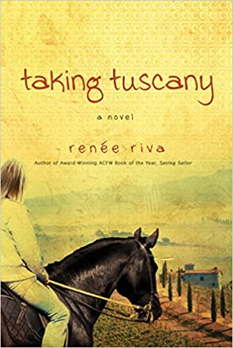 Taking Tuscany: A Novel