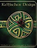 Keltischen Design: In dieser 50-seitige Malbuch A4 haben wir eine fantastische Sammlung von Celtic Designs für Sie Farbe setzen, dass Sie alle diese ... Alle Bilder werden auf einer Seite gedruckt.