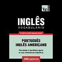 Vocabulário Português Brasileiro-Inglês Americano - 9000 palavras