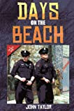 Days on the Beach by John Taylor front cover