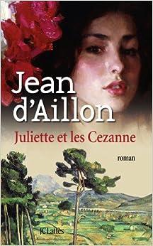 Book Juliette et les Cézanne