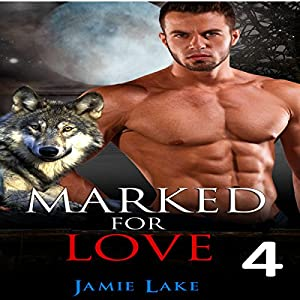 Marked for Love, Book 4 Audiobook