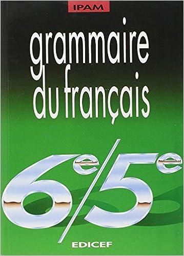 Amazon Fr Grammaire Du Francais 6e 5e J R Goursaud