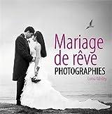 Mariage de rêve : photographies
