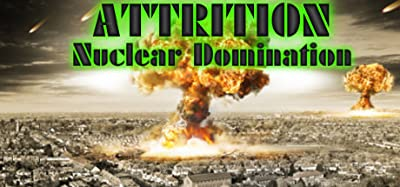 Attrition Nuclear Domination [Online Game Code]