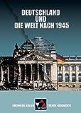 Buchners Kolleg. Themen Geschichte, Deutschland in der Welt nach 1945