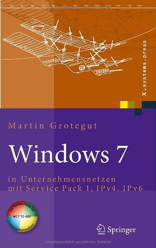 [PDF] Windows 7: in Unternehmensnetzen mit Service Pack 1, IPv4, IPv6 Free Download | Publisher : Springer | Category : Computers & Internet | ISBN 10 : 3642010342 | ISBN 13 : 9783642010347