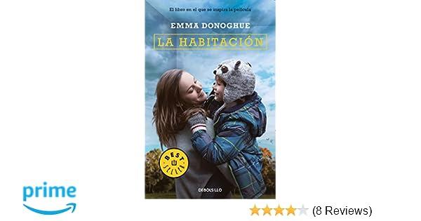 La habitación / Room (Spanish Edition): Emma Donoghue: 9788466335508: Amazon.com: Books