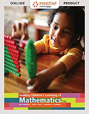 MindTap Education for Johnson/Tipps/Kennedy's Guiding Children's Learning of Mathematics, 13th Edition