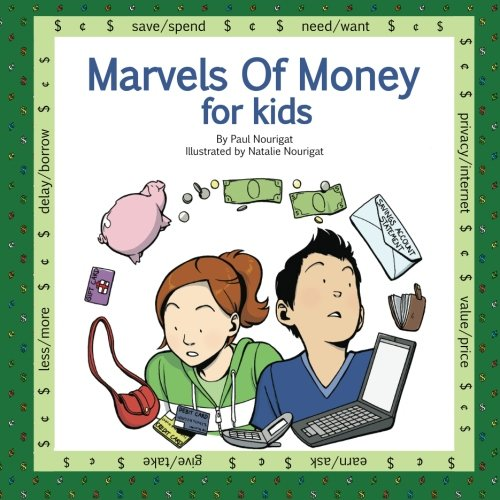 Marvels Of Money for kids: Five fully illustrated stories about money and financial decisions for life