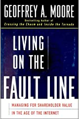 Living on the Fault Line : Managing for Shareholder Value in the Age of the Internet Hardcover