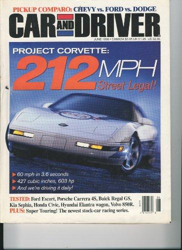 Car & Driver, June 1996 - Project Corvette, Ford Escort, Porsche Carrera 4S, Buick Regal GS, Pickup Comparo: Chevy vs. Ford vs. Dodge, Volvo 850R, etc.