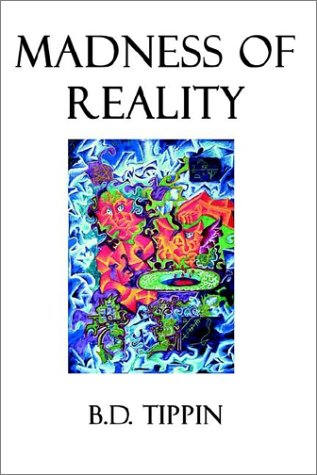 Read Online Madness of Reality PDF