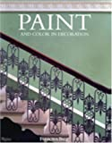 Paint and Color in Decoration, Tom Helme, 0847825930