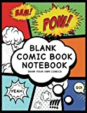 Blank Comic Book Notebook: Create Your Own Comic Book Strip, Variety of Templates For Comic Book Drawing, (Super Hero Comics)-[Professional Binding]