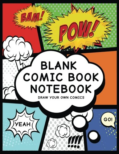 Blank Comic Book Notebook: Create Your Own Comic Book Strip, Variety of Templates For Comic Book Drawing, (Super Hero Comics)-[Professional Binding] cover