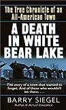 A Death in White Bear Lake, Barry Siegel, 0345432991