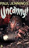 Uncanny! (Puffin Books)
