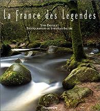 La France des légendes par Yves Paccalet